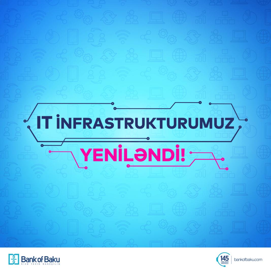 Bank of Baku IT infrastrukturunu təkmilləşdirir